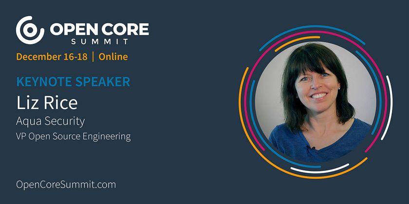 Cover image for OCS 2020 Keynote: Liz Rice