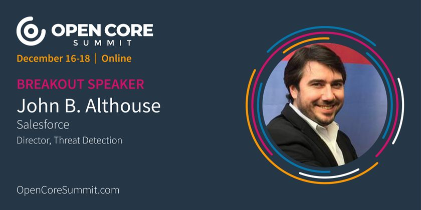 Cover image for OCS 2020 Breakout: John Althouse, Salesforce